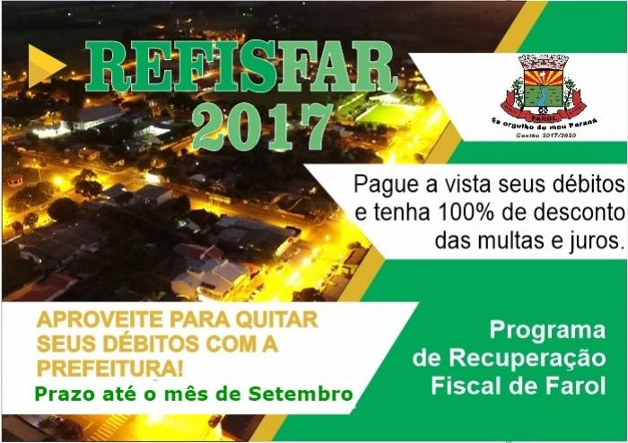Prefeitura de Farol lança Refisfar 2017 com desconto de até 100% em multas e juros