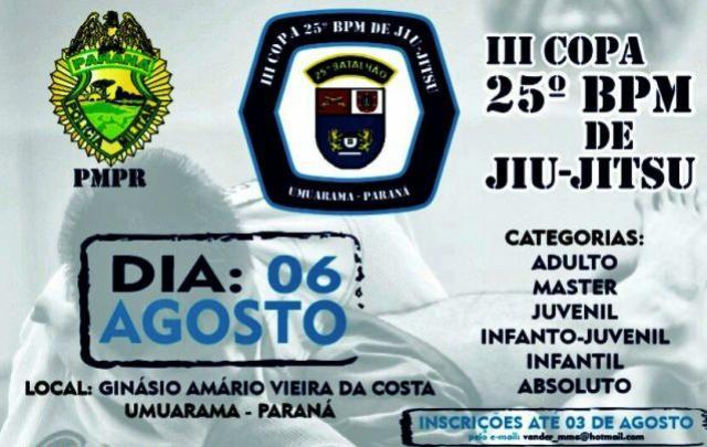 III Copa 25º BPM de Jiu-Jitsu - Inscrições serão aceitas até dia 03 de Agosto