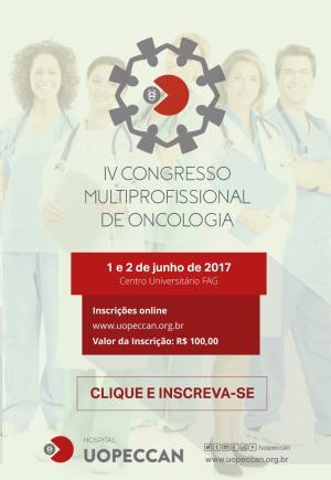 O Hospital Uopeccan promove o IV Congresso Multiprofissional em Oncologia, nos dias 1 e 2 de junho, na FAG em Cascavel