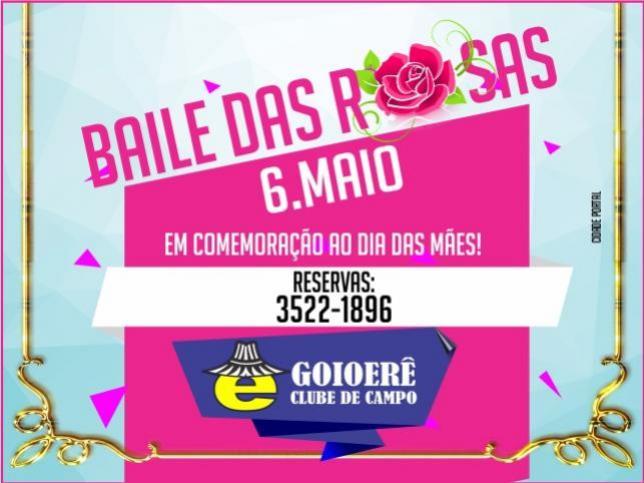 Baile das Rosas será realizado no Goioerê Clube de Campo no próximo sábado, 06