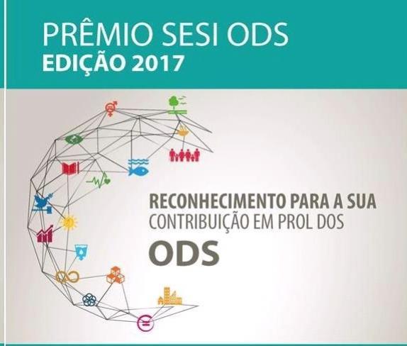 Pelo segundo ano, o Sesi lança o Prêmio Sesi ODS 2017 - Inscrições abertas
