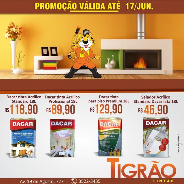 Super promoção na Tigrão Tintas somente até sábado, 17