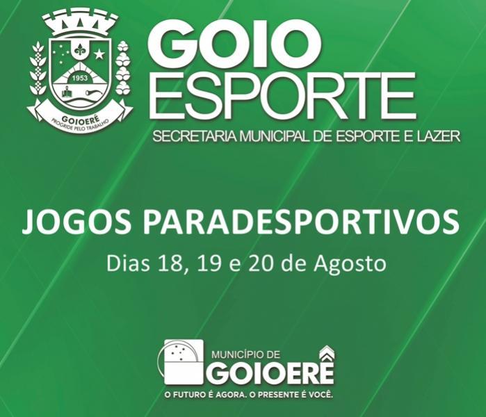 Goioerê vai sediar Jogos Paradesportivos a partir de sexta-feira, 18