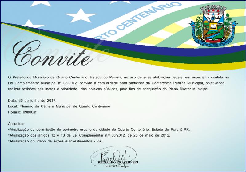 Prefeito Municipal de Quarto Centenário convida para a Conferência Pública Municipal