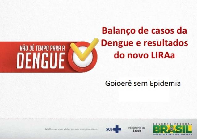 Risco de epidemia de Dengue foi considerado de baixo risco em Goioerê