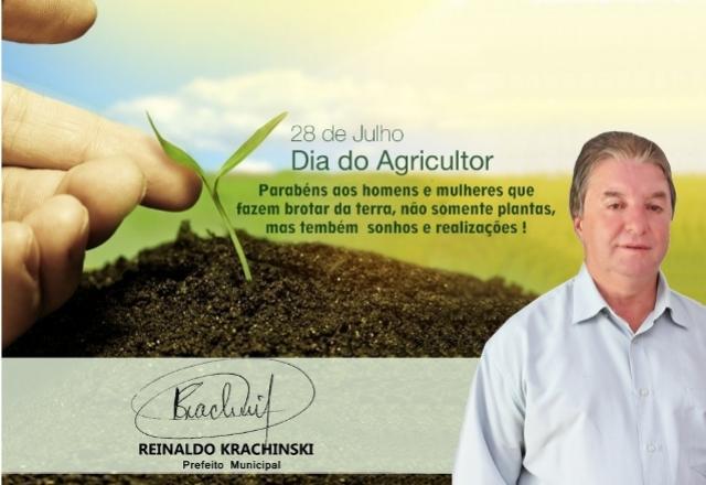 Mensagem do Prefeito Reinaldo Krachinski ao  Dia do Agricultor