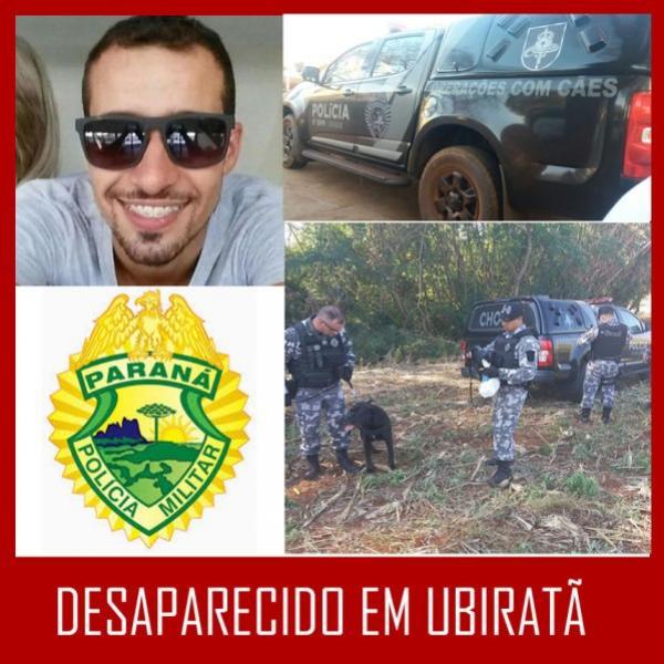 Uma Força Tarefa Policial foi desencadeada em Ubiratã, para localizar Luiz de Andrade Carvalho, 33, desaparecido desde domingo