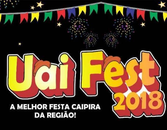 A Melhor Festa Caipira da região - Uai Fest 2018 - Afusa - Quarto Centenário 14 de Julho