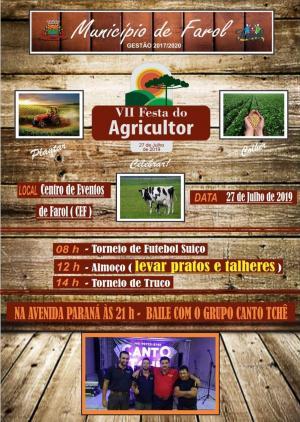 Venha participar da Festa do Agricultor que acontecerá no dia 27 de Julho no Centro de Eventos de Farol