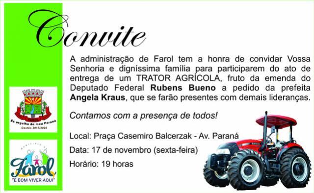 Com presença do Deputado Federal Rubens Bueno, Farol fará entrega de Trator para agricultura