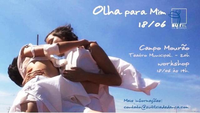 Teatro Municipal de Campo Mourão receberá o espetáculo Olha para Mim no dia 18 de Junho