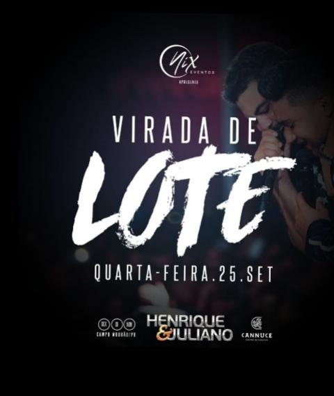 Nesta quarta-feira, 25, tem virada de lote para o Show da dupla Henrique & Juliano