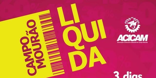 Campo Mourão Liquida nos dias 4, 5 e 6 de abril. Não perca!