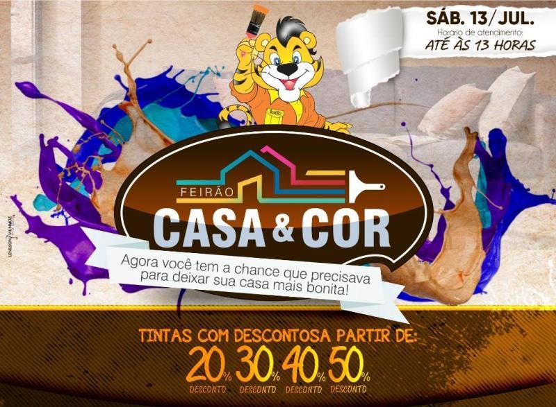 Feirão Casa & Cor Tigrão Tintas - neste sábado 13 de julho, aproveite!