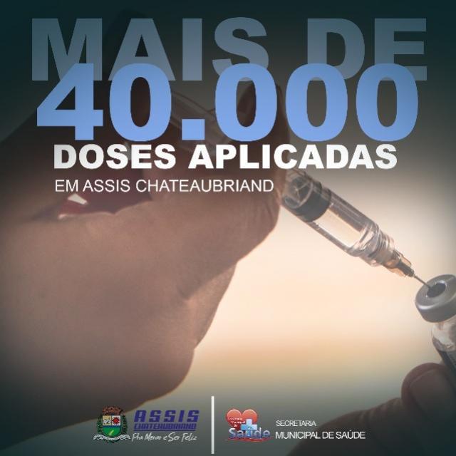 Mais de 40 mil doses de vacina contra Covid-19 já foram aplicadas em Assis Chateaubriand