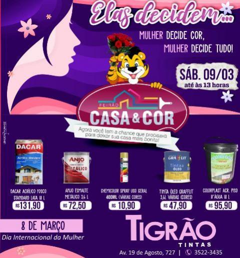 Feirão Casa & Cor Tigrão Tintas - neste sábado 9 de março, aproveite!