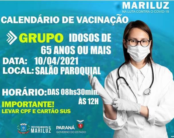 Idosos de 65 anos ou mais receberão a vacina contra o Covid neste sábado, 10, em Mariluz