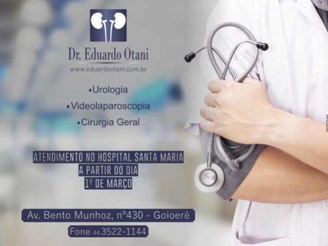 Especialista em urologia e cirurgias laparoscópicas, Dr. Eduardo Otani Filho atenderá no Hospital Santa Maria