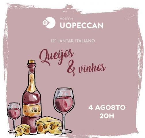 Uopeccan promove 12º Jantar Italiano Queijos e Vinhos