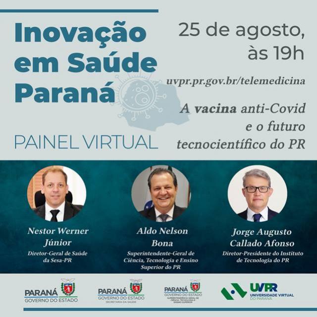 Painel de encerramento discutirá vacina anti-Covid e futuro tecnocientífico do Paraná