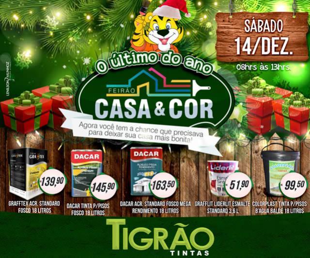 Feirão Casa & Cor da Tigrão Tintas - o último do ano, você não pode perder!