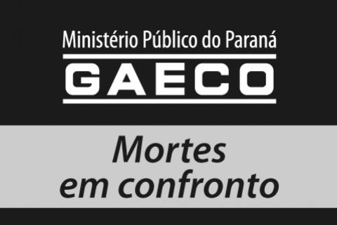Ministério Público divulga dados de mortes em confronto com policiais no Paraná