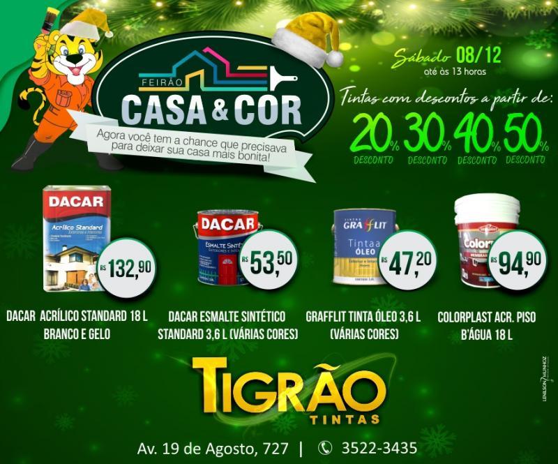 Tigrão Tintas - Feirão Casa e Cor, descontos que vão de 20 á 50%, neste sábado, 08 - aberta até as 13 horas