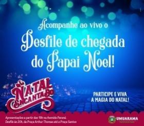 Umuarama recebe o Papai Noel com grande desfile natalino neste sábado