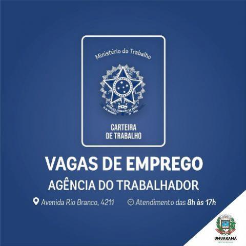 Agência do Trabalhador de Umuarama divulgou novas vagas de emprego, confira a lista aqui