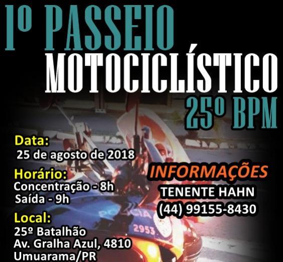 Será realizado dia25 de agosto o primeiro Passeio Motociclístico do 25° BPM de Umuarama