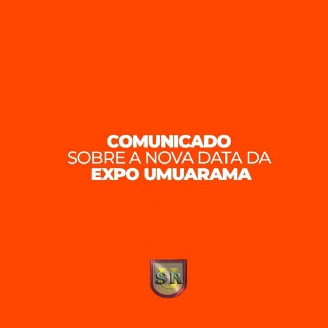 Expo Umuarama foi prorrogada novamente!