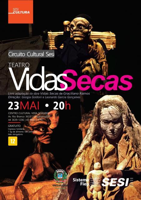Circuito Sesi e Fundação Cultural de  Umuarama trazem peça Vidas Secas