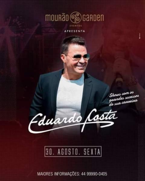 Saiba como concorrer a dois ingressos para show do Eduardo Costa dia 30 de agosto