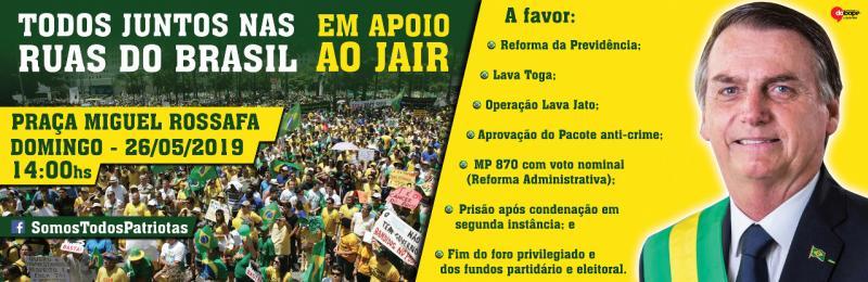 A luta continua: Ato público em prol ao presidente Jair Bolsonaro será domingo, 26 às 14hrs