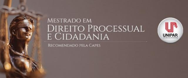 Inscrições abertas para mestrado em Direito Processual e Cidadania na Unipar