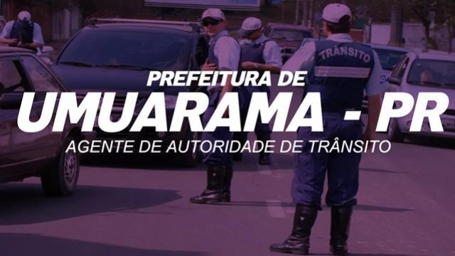 Concurso de Agente da Autoridade de Trânsito em Umuarama terá prova no próximo dia 8