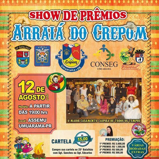 Arraiá do Crepom em Umuarama com Show de Prêmios será realizado dia 12 de Agosto, adquiria sua cartela