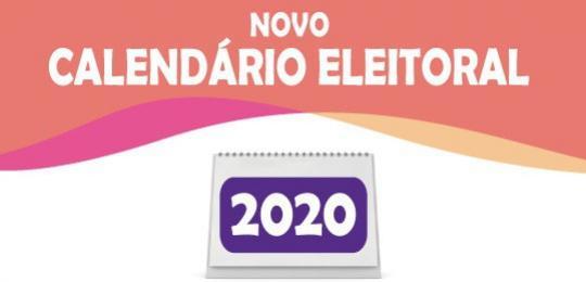 Veja como ficam as datas do Novo Calendário Eleitoral 2020