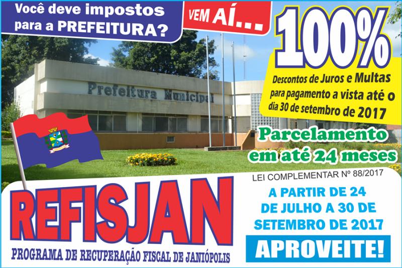 Prefeitura de Janiópolis lança REFIS para receber impostos atrasados