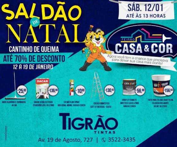 Tigrão Tintas - Feirão Casa e Cor, descontos que vão até 70%, neste sábado, 12 - aberta até às 13 horas