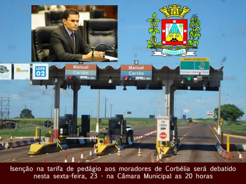 Isenção na tarifa de pedágio aos moradores  de Corbélia será debatido nesta sexta-feira, 23
