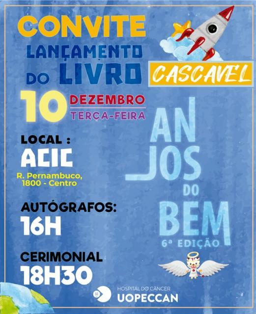 Lançamento da 6ª edição do Livro Anjos do Bem no dia 10 de dezembro em Cascavel