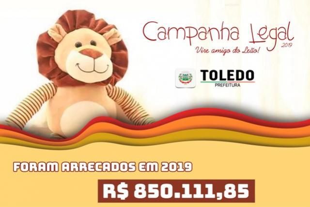 Campanha Legal terá destinação de R$ 850 mil em Toledo