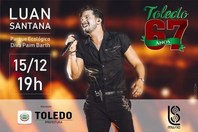 Luan Santana será atração Principal nas comemorações dos 67 anos de Toledo
