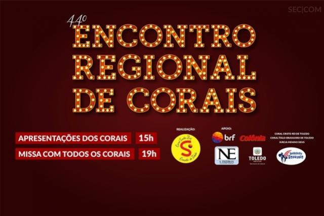 44° Encontro Regional de Corais reúne 300 coralistas no município de Toledo