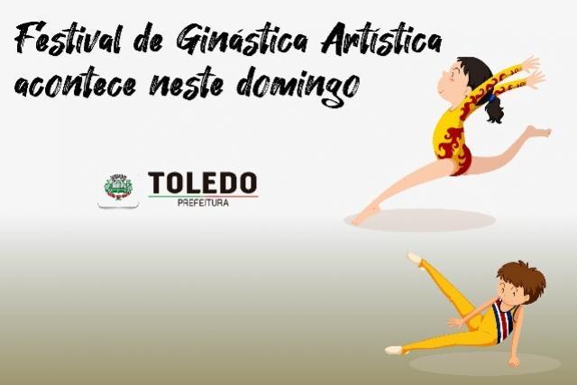 Festival de Ginástica artística acontece neste domingo, 10, em Toledo