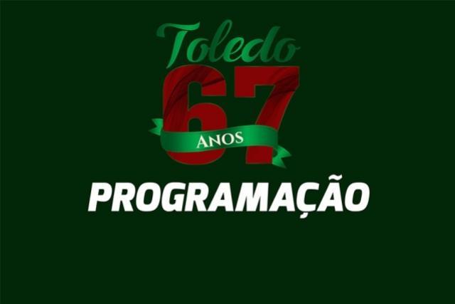 Toledo comemora 67 anos com programação especial de aniversário