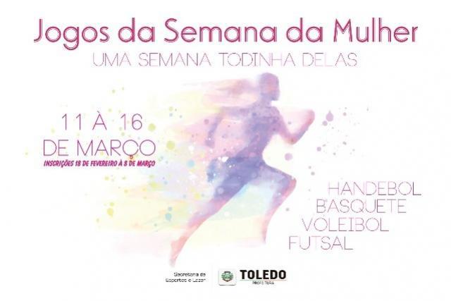 Jogos da Semana da Mulher iniciam nesta segunda em Toledo