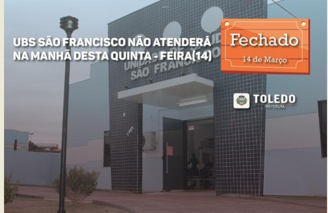 UBS São Francisco em Toledo não atenderá na manhã de quinta-feira, 14