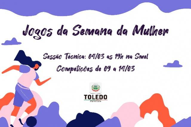 Inscrições para os Jogos da Semana da Mulher começam no dia 17 de fevereiro em Toledo